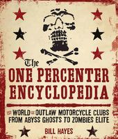 The One Percenter Encyclopedia: The World of