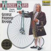 Handel: Handel Bars - Popular Works of George