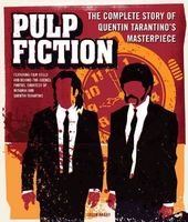 Pulp Fiction: The Complete Story of Quentin
