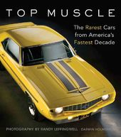 Top Muscle: The Rarest Cars from America's