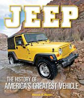 Jeep: The History of America's Greatest Vehicle