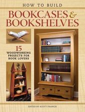 How to Build Bookcases & Bookshelves: 15