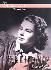 Hollywood Collection - Ingrid Bergman: Remembered