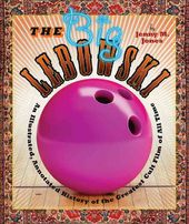 The Big Lebowski: An Illustrated, Annotated