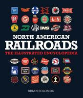 North American Railroads: The Illustrated