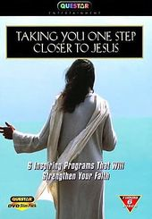 Taking You One Step Closer to Jesus: Inspiring