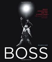 Bruce Springsteen - Boss: Bruce Springsteen and