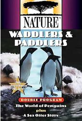 Nature - Waddlers & Paddlers - The World of