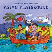 Putumayo Kids Presents: Asian Playground