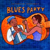 Putomayo Presents Blues Party