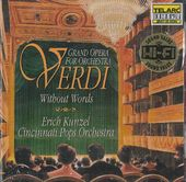 Verdi Without Words: Grand Opera for Orchestra