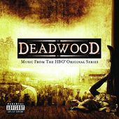 Deadwood (Music from the HBO Original Series)
