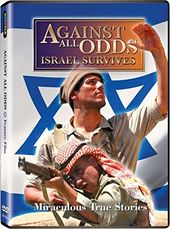 Against All Odds: Israel Survives - Miraculous