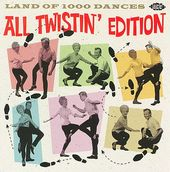 Land of 1000 Dances: All Twistin' Edition