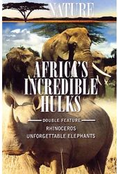Nature - Africa's Incredible Hulks (Unforgettable