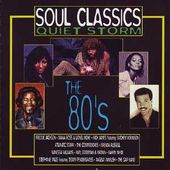 Soul Classics: Quiet Storm - The 80's