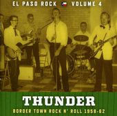 El Paso Rock, Volume 4: Thunder