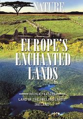 Nature: Europe's Enchanted Lands