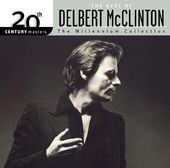 The Best of Delbert McClinton - 20th Century