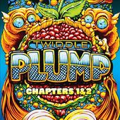 Plump, Chapters 1 & 2 (2-CD)