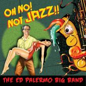Oh No! Not Jazz! (2-CD)