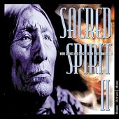 Sacred Spirit, Volume 2: More Chants and Dances