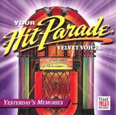 Your Hit Parade: Yesterday's Memories