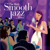 The Best Smooth Jazz...Ever! [2-CD Blue Note]