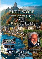 Travel - Burt Wolf: Great River Cruises of Europe