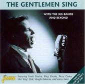 Gentlemen Sing With the Big Bands and More (2-CD)