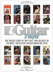 Guitar Player: The Inside Story of the First Two