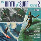 The Birth of Surf, Volume 2