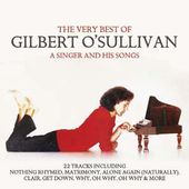 The Very Best of Gilbert O'Sullivan: A Singer and