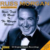 Never Tired of Music in the Morgan Manner (2-CD)