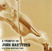 A Tribute to John Hartford: Live From Mountain