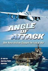 Angle of Attack: How Naval Aviation Changed the