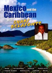 Travel - Mexico and the Caribbean with Shari