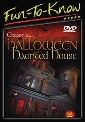 Fun-To-Know - Create a Halloween Haunted House