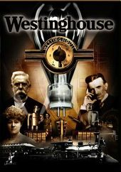 Westinghouse: The Life & Times of An American Icon