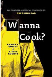 Breaking Bad - Wanna Cook?: The Complete,