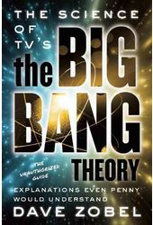 The Big Bang Theory - The Science of TV's the Big
