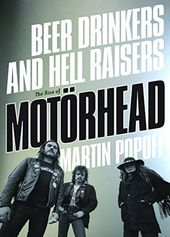 Motorhead - Beer Drinkers and Hell Raisers: The