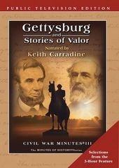 Gettysburg and Stories of Valor - Selections