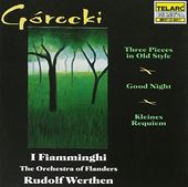 Gorecki: Three Pieces in Old Style / Good Night /