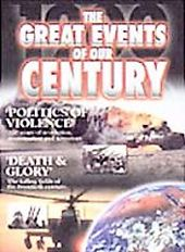The Great Events of Our Century - Politics of