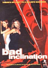 Bad Inclination
