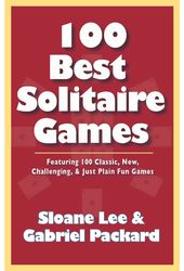 Card Games/General: 100 Best Solitaire Games: