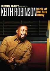 Kevin Hart Presents: Keith Robinson - Back of the