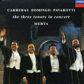 Carreras · Domingo · Pavarotti: The Three Tenors