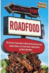 Roadfood: The Coast-to-Coast Guide to 900 of the